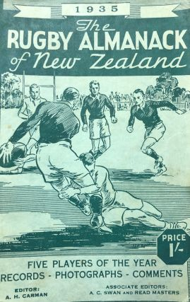 The Rugby Almanack of New Zealand, 1935 Edition. Arthur H. CARMAN, Read MASTERS, Arthur C. SWAN