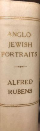 Anglo-Jewish Portraits A Biographical Catalogue of Engraved Anglo-Jewish and Colonial Portraits...