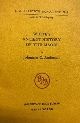 White's Ancient History of the Maori. Johannes C. ANDERSEN