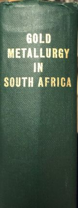 Gold Metallurgy in South Africa. R. J. ADAMSON