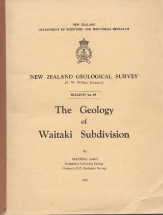 The Geology of Waitaki Subdivision. Maxwell GAGE