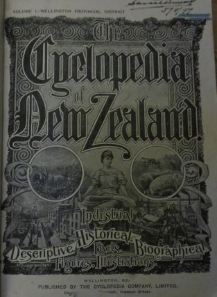 CYCLOPEDIA OF NEW ZEALAND Vol. 1 Wellington Provincial District