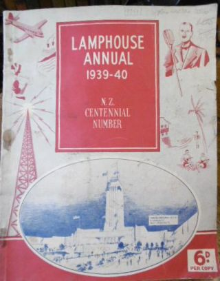 LAMPHOUSE ANNUAL 1939; N.Z.Centennial Number
