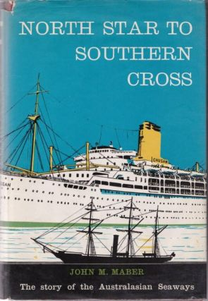 North Star to Southern Cross. John M. MABER