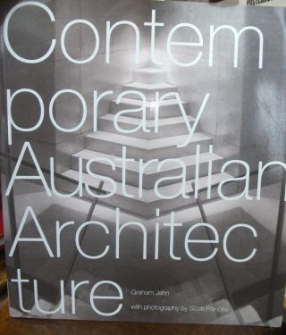 Contemporary Australian Architecture. Graham JAHN