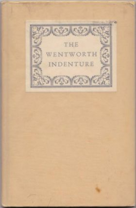 THE WENTWORTH INDENTURE