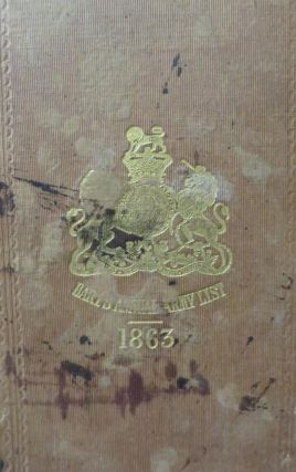 The New Annual Army List, and Militia List, For 1863 (being the Twenty Fouth Annual volume). H....