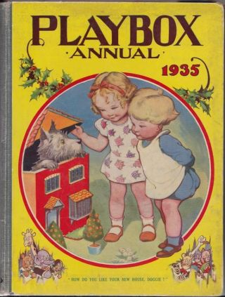 PLAYBOX ANNUAL 1935; a Picture and Story Book for Children (27th year