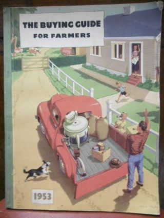 THE BUYING GUIDE for Farmers; a Comprehensive Reflection of the Buying Market Classified for Easy...
