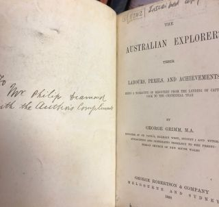 The Australian Explorers Their Labours, Perils, and Achievements. Being a Narrative of Discovery...