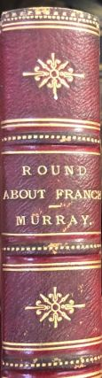 Round About France. E. C. Grenville MURRAY