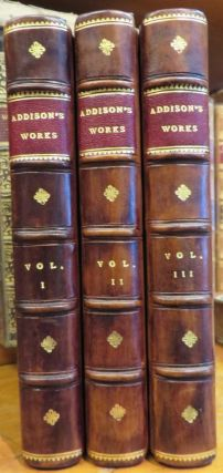 Miscellaneous Works in Verse and Prose of the Late Right Honourable Joseph Addison , Esq. (3 volumes)