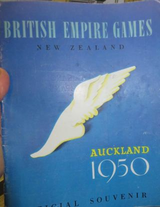 British Empire Games. February 4th to 11th, 1950. Auckland, New Zealand. Official Souvenir