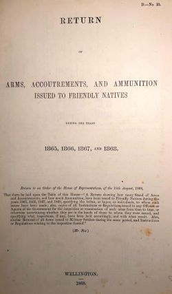 Return of Arms, Accoutrements, and Ammunition Issued to Friendly Natives During the Years 1865,...