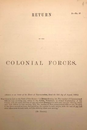 Return of The Colonial Forces. (Return to an Order of The House of Representatives, dated the...