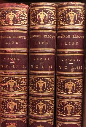 George Eliot's Life as Related in Her Letters and Journals. J. W. CROSS