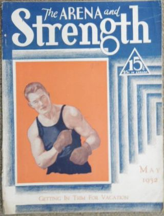 The Arena and Strength. May, 1932