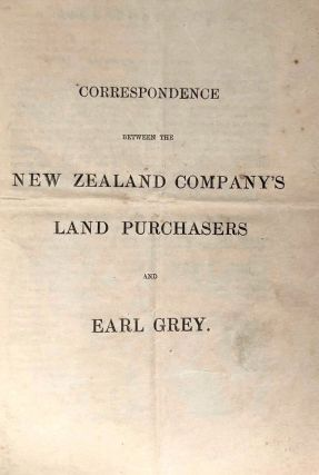 Correspondence Between the New Zealand Company's Land Purchasers and Earl Grey
