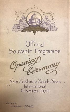 New Zealand and South Seas International Exhibition Dunedin. Opening Ceremony Official Souvenir...