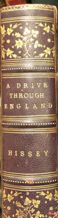 A Drive Through England or a Thousand Miles of Road Travel. James John HISSEY
