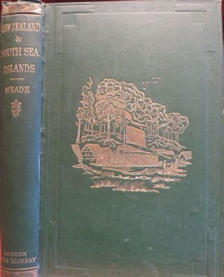 A Ride Through the Disturbed Districts of New Zealand; Together with Some Account of the South...