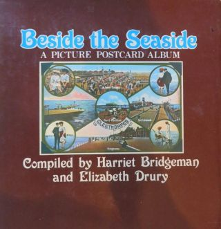 Beside the Seaside - Postcard Album. H. BRIDGEMAN, E. DRURY