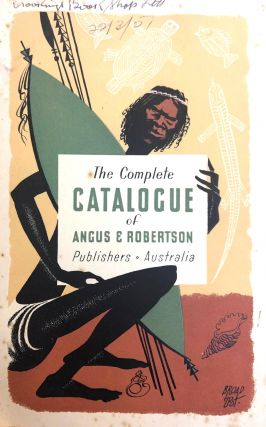 The Complete Catalogue of Angus & Robertson 1950