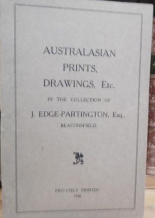 Australasian Prints, Drawings Etc in the Collection of J.Edge-Partington, Esq