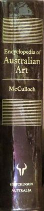 Encyclopedia of Australian Art. A. MCCULLOCH