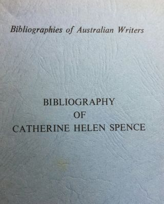 Bibliography of Catherine Helen Spence