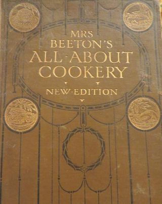 Mrs. Beeton's All About Cookery. BEETON Mrs