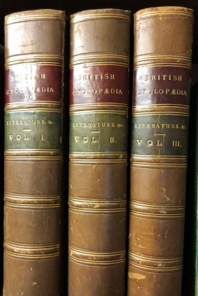 The British Cyclopaedia of Literature, History, Geography, Law, and Politics