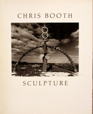 Sculpture. Chris BOOTH