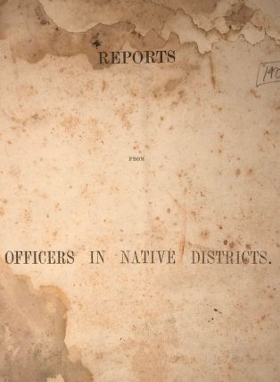 Reports from Officers in Native Districts. Maori officers