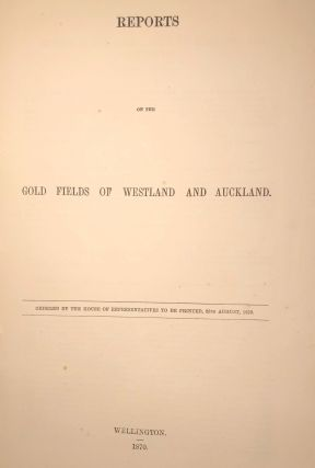 Gold Fields of Westland and Auckland. Goldfields