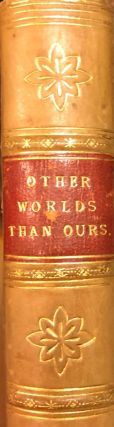 Other Worlds Than Ours: The Plurality Of Worlds Studied Under the Light of Recent Scientific...