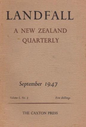 Landfall A New Zealand Quarterly. Volume 1, No 3. Charles BRASCH