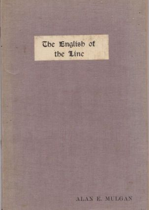 The English Of The Line and Other Verses. Alan MULGAN