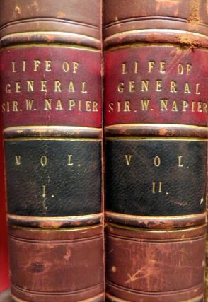LIfe of General Sir William Napier, K.C.B. 2 Volumes. H. A. BRUCE