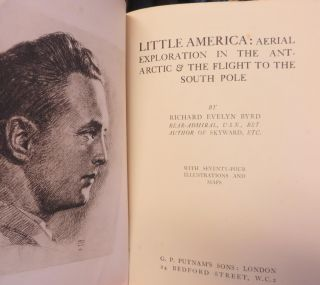 Little America: Aerial Exploration in the Antarctic & the Flight to the South Pole. Richard Evelyn BYRD.