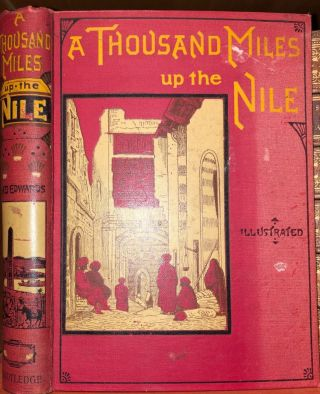 A Thousand Miles up the Nile. Amelia EDWARDS