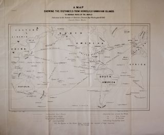 A Map Showing the Distances from Honolulu Hawaiian Islands to Various Parts of the World...