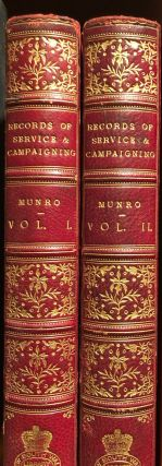 Records of The Service And Campaigning in Many Lands. William MUNRO