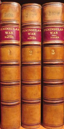 History of The Peninsual War and in the South of France... 1807-1814. W. F. P. NAPIER