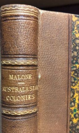 Three Years' Cruise in the Australasian Colonies. R. Edmond MALONE
