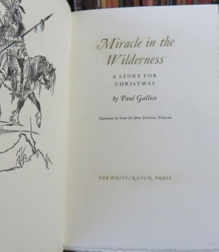 Miracle in The Wilderness - A Story for Christmas. Paul GALLICO