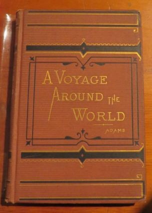 A Voyage Round the World. N. ADAMS.