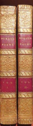 Poems by Robert Burns: With an account of his life, ... remarks on his writings. Robert BURNS