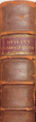 Cosmographie In Foure Books Containing The Chorographie & Historie Of The Whole World And All The...