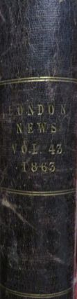 The Illustrated London News: Number 1211. Vol XLIII. July - December 1863